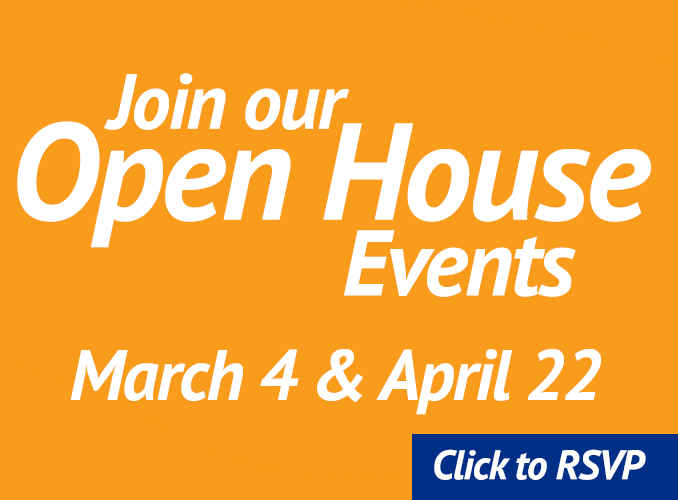 Join Oir Open House Events, Click Here